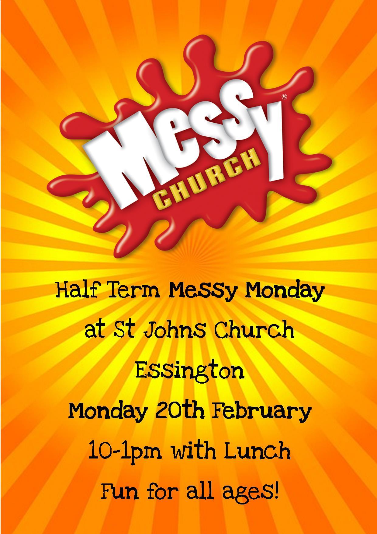 MESSY HALF TERM MONDAY